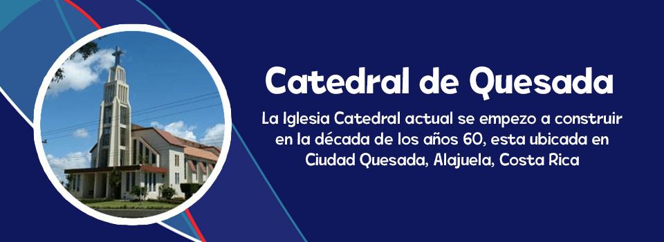 CATEDRAL QUESADA-ES